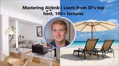 Mastering Airbnb! he comprehensive guide to meeting great people, getting paid to travel, and becoming a master of Airbnb