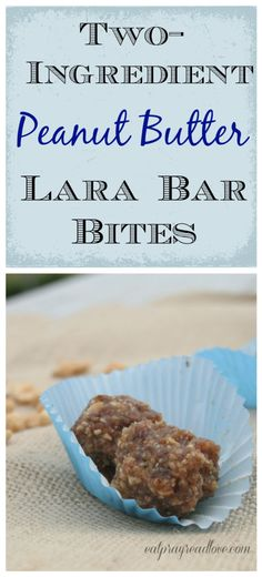 These two ingredient peanut butter Lara Bar Bites are so delicious and make a #healthy #snack for you and your kids!