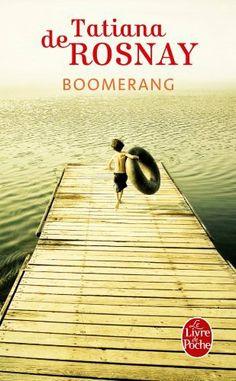 Boomerang de Tatiana de Rosnay, http://www.amazon.fr/dp/2253127701/ref=cm_sw_r_pi_dp_zYt7sb0H4R8YB