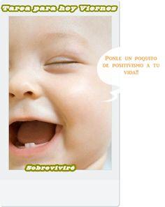 Ponle positivismo a tu vida!!