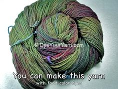 dyeyouryarn.com, Lots of formulas and tips to Dye Wool Yarn With Food Colors