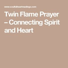 Twin Flame Prayer – Connecting Spirit and Heart