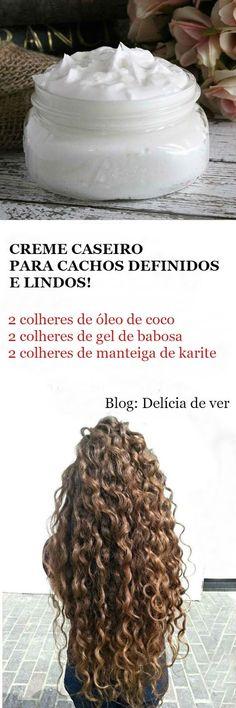 DELÍCIA DE VER - Receitas de Beleza: CREME PARA CACHEAR CASEIRO #cabelos #cabelocacheado #cachos #cacheada #cremeparacacheardiy