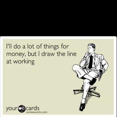Hahahahahahhahahahahahah. Right? I work w that!