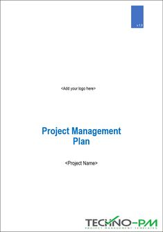 The Project Management Plan ( provides detailed plans, processes, and procedures for managing and controlling the life cycle activities of a specific project Stakeholder Management, Project Success, Project Management Templates, Success Criteria, Good Communication, Risk Management, Life Cycles, Human Resources, Big Picture