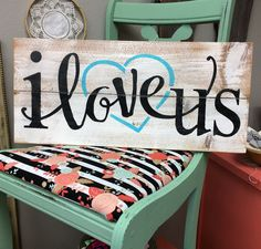 Rustic I love us painted wood sign