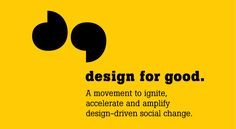Pro Bono & Volunteer Work --- Design for Good