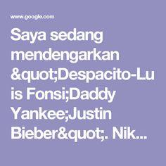 "Saya sedang mendengarkan ""Despacito-Luis Fonsi;Daddy Yankee;Justin Bieber"". Nikmati musik di JOOX! http://www.joox.com/common_redirect.html?page=playsong&songid=eTtGcJmwHRNTwB2wECXhwQ==&appshare=iphone&backend_country=id&lang=id (#JOOX) - Penelusuran Google"