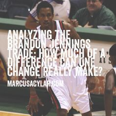 Analyzing the Brandon Jennings signing: How much of difference can one change really make?