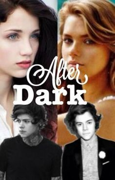 Read Chapter 1 from the story After Dark by mycrepetonight (Sabrina) with reads. liam, after, fanfic. After Fanfiction, Dark Harry, Harry Imagines, Hessa, Wattpad Books, After Dark, Harry Styles, Fan Fiction, Boys