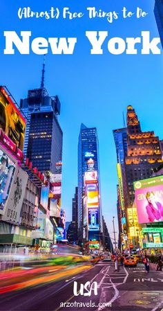 (Almost) free things to do in New York City, How to save money in NYC. Times Square.