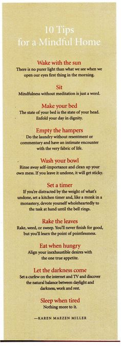 10 Tips for a Mindful Home. These are actually rather good suggestions.