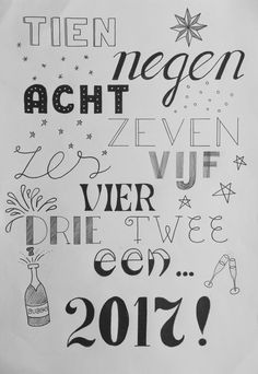 Jaarwisseling 10, 9, 8, 7, 6, 5, 4, 3, 2, 1... 2017! Handlettering Juvejo 2016-12-30 Tangled Drawing, Doodle Drawing, Bullet Journal, Handwriting Fonts, Happy B Day, Do It Yourself Projects, Christmas Quotes, Make A Wish, Zentangle
