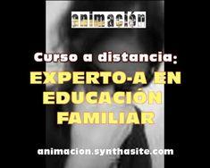Curso a distancia para educador familiar, trabajador social, educador social, pedagogos, psicologos, estudiantes de educacion social, trabajo social, psicologia,...