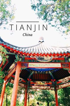 What To Do In Tianjin (China) : 16 Things You've Got to Do and See - What to do in - Travel Guide Visit China, Tianjin, Great Wall Of China, China Travel, Far Away, Solo Travel, Beijing, Continents, Travel Guides