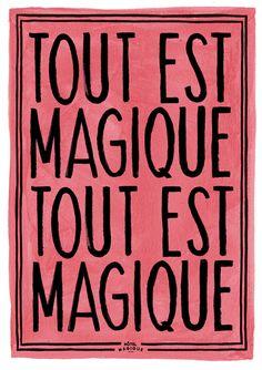 HOTEL MAGIQUE Tout est Magique art print. Shop online HOTELMAGIQUE.COM