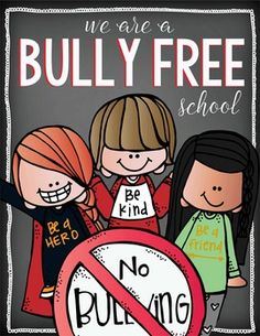 LOVE THIS!  Students NEED to know that we have their backs!   Bully Prevention - PowerPoint, Posters and Pledge Certificate