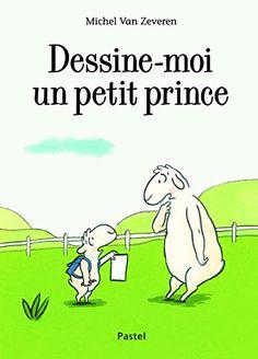 Dessine Moi un Petit Prince de Van Zeveren Michel https://www.amazon.fr/dp/2211230989/ref=cm_sw_r_pi_dp_x_7e6Dyb7W9KXC7