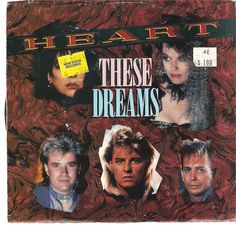 """""""These Dreams"""" - Heart"""
