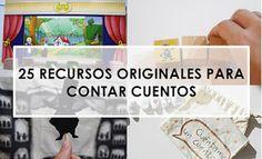 Aprendiendo con Montessori: 25 RECURSOS ORIGINALES PARA CONTAR CUENTOS