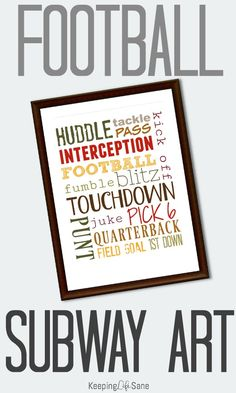 Print out this FREE football subway art for the fall. What a inexpensive way to decorate your house for the fall! Football Banquet, Fall Football, Football Wall, Football Moms, Football Fever, Football Tailgate, Baseball, Graduation Poems, Sports Mom