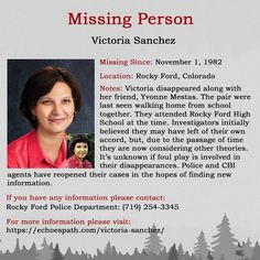 Victoria from in She and her friend, Yvonne Mestas, disappeared while walking home from Victoria Sanchez, Charley Project, Ford Police, Foul Play, Missing Persons, Cold Case, True Crime, Flyers, Feminism