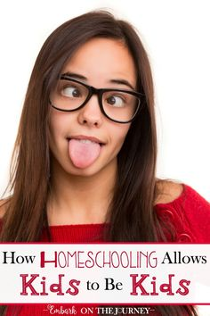 Homeschooling allows kids to be kids without the outside pressure to be grown-ups in kid-sized bodies.   embarkonthejourney.com