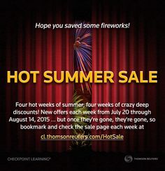 Starting this Monday, save up to 75% on select Checkpoint Learning products and events with our hot summer sale! 4 weeks x 3 deep discount offers each week = 12 ways to save like mad.  Check back each week to view open offers at http://cl.thomsonreuters.com/HotSale. #Tax #CPE #Accounting