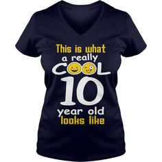 This is what a really cool 10 year old looks like T-Shirt #gift #ideas #Popular #Everything #Videos #Shop #Animals #pets #Architecture #Art #Cars #motorcycles #Celebrities #DIY #crafts #Design #Education #Entertainment #Food #drink #Gardening #Geek #Hair #beauty #Health #fitness #History #Holidays #events #Home decor #Humor #Illustrations #posters #Kids #parenting #Men #Outdoors #Photography #Products #Quotes #Science #nature #Sports #Tattoos #Technology #Travel #Weddings #Women