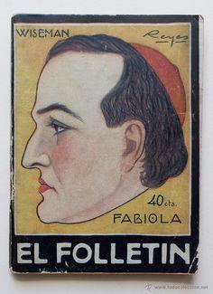 FABIOLA- CARDENAL WISEMAN. COLECCION EL FOLLETIN 1923- El Desván de Bartleby C/.Niebla 37. Sevilla