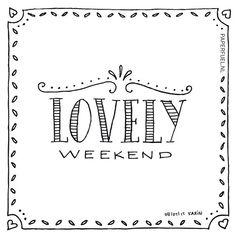 329 vind-ik-leuks, 20 reacties - Karin Luttenberg (@paper_fuel) op Instagram: 'Hi there, wishing you all a lovely weekend! Enjoy!! #lettering #handmade #handdrawn #handlettering…'