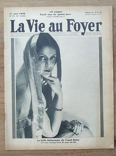 Maharani of Cooch Behar Indiraraje on the cover of a French magazine 'La Vie au Foyer' , July 1936 issue.