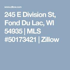 245 E Division St, Fond Du Lac, WI 54935 | MLS #50173421 | Zillow