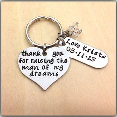 Hand Stamped KeyChain thank you for raising the MAN of my dreams Wedding Gift Mother In Law Mother Of the Groom key chain ring on Etsy, $28.45