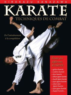 Karaté : techniques de combat - Budo Editions