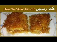 How to Make Kunafa Recipe | Kunafa Pastry Recipe - http://www.bestrecipetube.com/how-to-make-kunafa-recipe-kunafa-pastry-recipe-2/