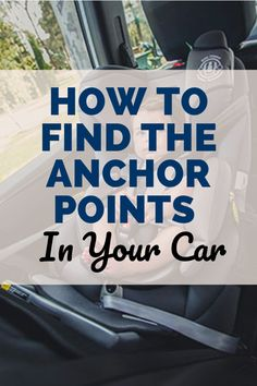 Our article will help you locate the correct anchor point in your car. Rock A Bye Baby, Anchor, Car Seats, Anchor Bolt, Car Seat, Anchors