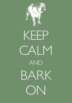 keep calm and bark on / Created with Keep Calm and Carry On for iOS #keepcalm #pug
