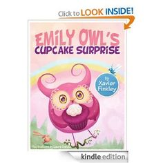 'Emily Owl's Cupcake Surprise' by Xavier Finkley & Laura García