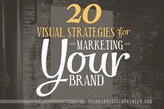 20 Visual Marketing Strategies To Help You Propel Your Brand Online, via  Branded Solopreneur