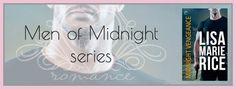 CrazyForRomance: La serie Men of Midnight di Lisa Maire Rice, final...