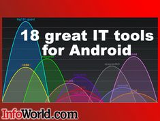 18 great IT tools for Android