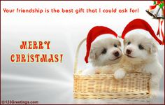 Your friendship is the best gift I could ask for.... merry christmas happy holidays seasons greetings christmas quote christmas poem christmas greeting christmas friend christmas family and friends