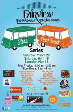 Fairview Garden Center's second annual Flora and Food Trucks Spring Series Food Truck Events, Food Trucks, Local Events, Fun Events, Greenhouse Gardening, Green Landscape, Plant Nursery, Flora, Early Spring