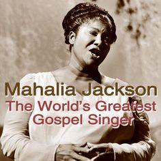 #DAILYBLACKHISTORY The World's Greatest Gospel Singer: Mahalia Jackson: CLICK TO READ MORE