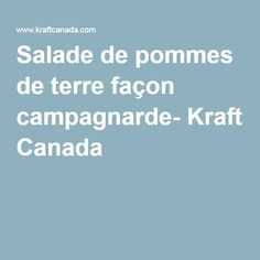 Salade de pommes de terre façon campagnarde- Kraft Canada