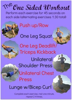 The One Sided Workout will help you balance your body with unilateral exercises that are vital to help maintain a healthy, injury free body.
