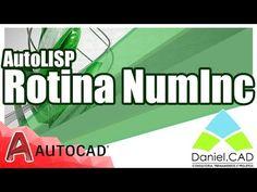 AutoCAD 2017 | Rotina NumInc