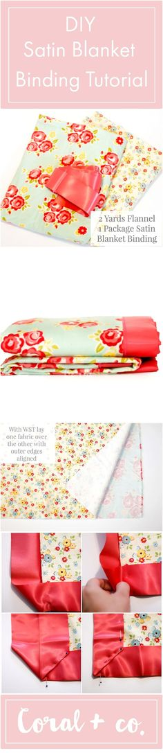DIY Satin Blanket Binding Tutorial.  Easy instructions on how to quickly sew blanket binding made by coral and co.