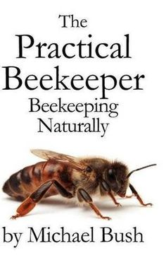 Great beekeeping books give thorough instructions for the practice. We researched the best beekeeping books that can help you learn the basics before you start. Beekeeping Books, Backyard Beekeeping, Top Bar Hive, Raising Bees, Self Reliance, Hobby Farms, Busy Bee, Save The Bees, Bee Happy